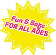 Fun & Safe For All Ages